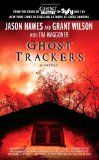 Ghost Trackers (Ghost Trackers, book 1) by Jason Hawes, Tim Waggoner and Grant Wilson