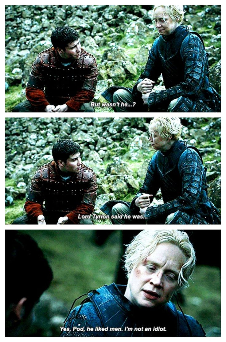 """Pod and Brienne, """"I'm not an idiot"""""""
