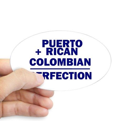 Puerto Rican + Colombian Oval Decal on CafePress.com