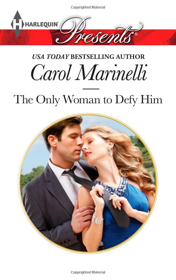 The Only Woman to Defy Him (Harlequin Presents\Alpha heroes meet the): Carol Marinelli: 9780373132409: Amazon.com: Books