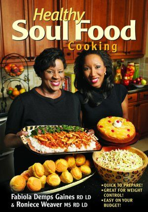 Healthy Soul Food Cooking Healthy comfort food??? I'm down!!