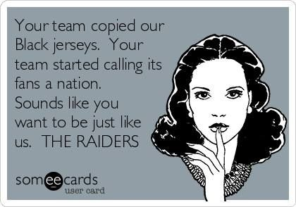 LMAO there's only one nation baby!  And that's raider nation!!!!