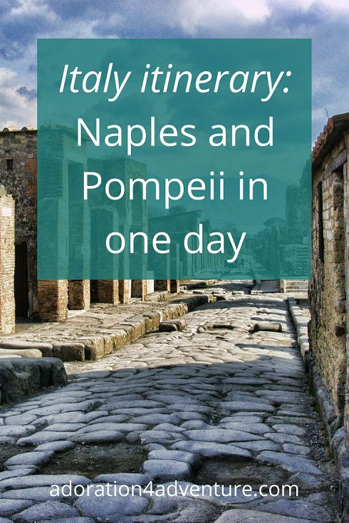 Adoration 4 Adventure's Sorrento, Pompeii and Naples itinerary 3 days (from €42 EUR per day). How to visit Naples and Pompeii in one day and get a taste of the Amalfi Coast, Italy without breaking the budget. Budget accommodation and tour recommendations included.