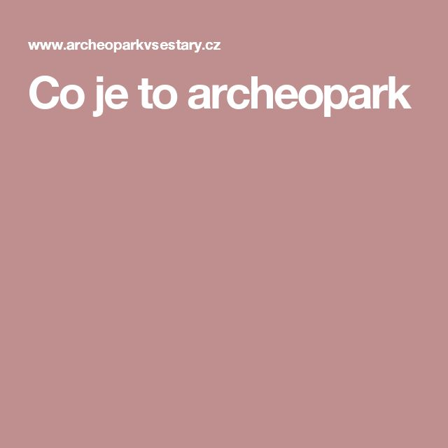Co je to archeopark
