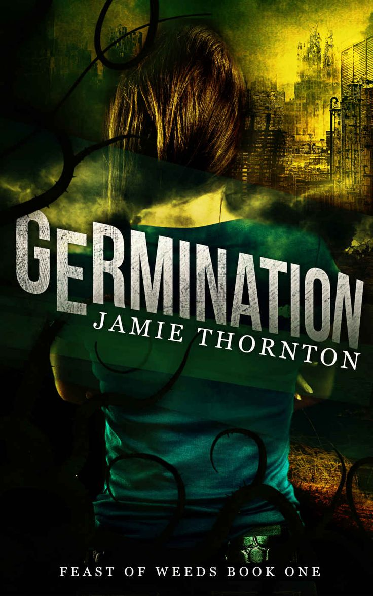 The 27 best book covers scifi dystopian images on pinterest germination feast of weeds book a novella by jamie fandeluxe Images