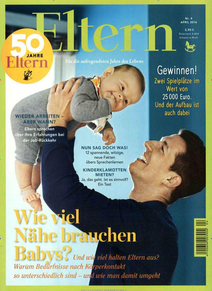 Wie viel Nähe brauchen Babys? #Cover #MagazineCover Gefunden in: Eltern, Nr. 4/2016