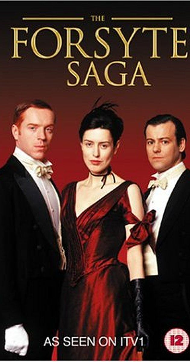 """The Forsyte Saga"" [2002 - 2003], TV mini series that chronicles the lives of 3 generations of an upper-middle-class British family, the Forsytes, from the 1870's to 1920. Stars Damian Lewis, Gina McKee, Rupert Graves, Corin Redgrave, Ioan Gruffudd."