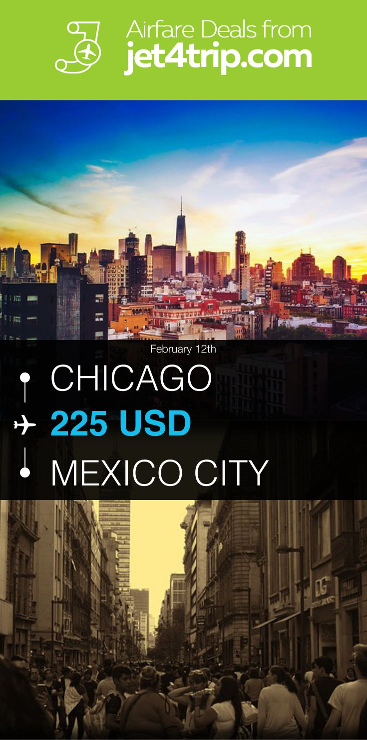 Flight from Chicago to Mexico City for $225 by Interjet (ABC Aerolineas) #travel #ticket #deals #flight #CHI #MEX #Chicago #Mexico City #4O #Interjet (ABC Aerolineas)
