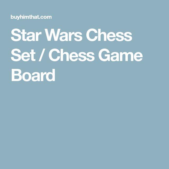 Star Wars Chess Set / Chess Game Board