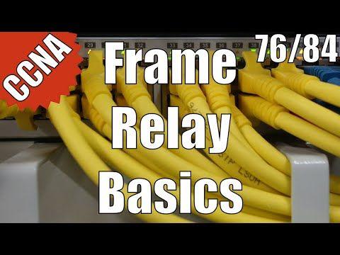 CCNA 200-120: Frame Relay Basics 76/84 Free Video Training Course - YouTube