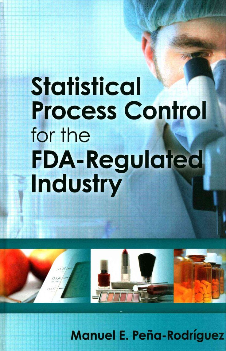 Statistical Process Control for the FDA-Regulated Industry
