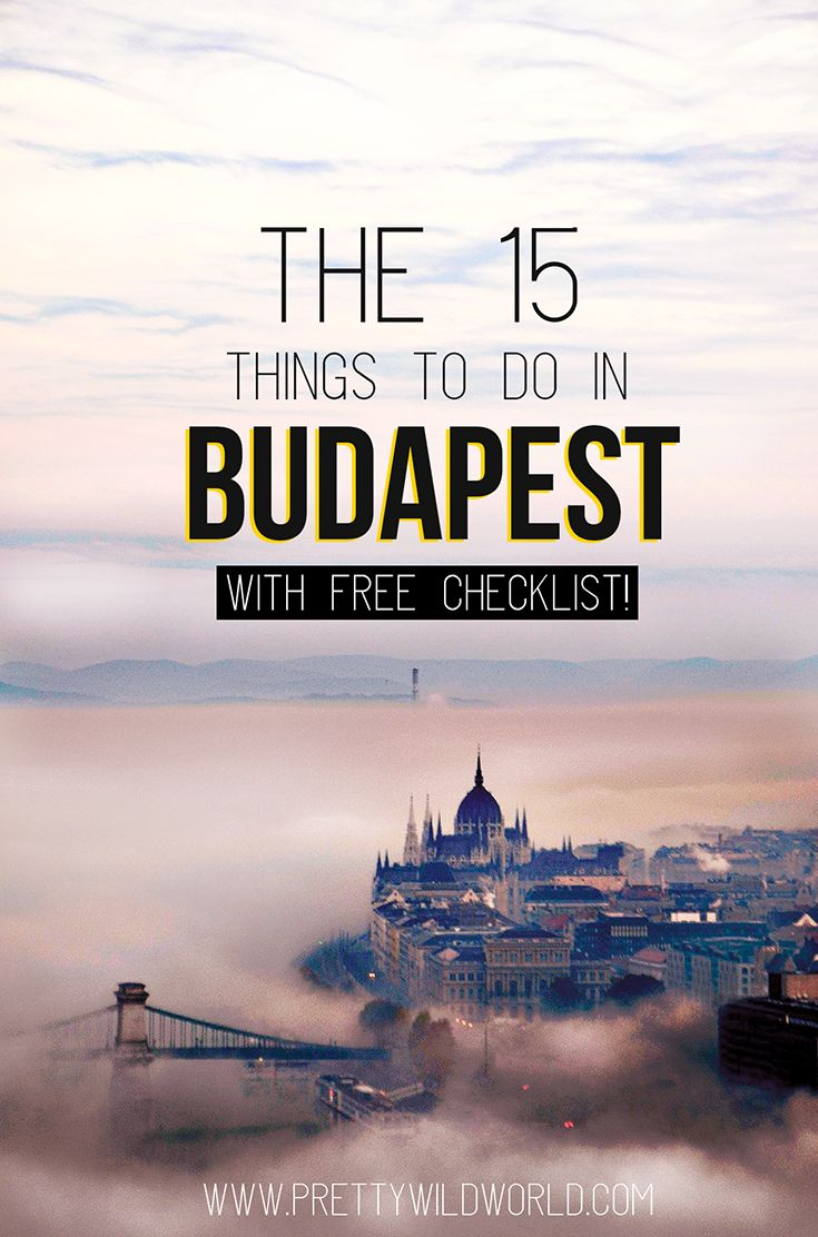 Budapest Hungary | Things to do Budapest | Travel Destination | Europe Destination | Travel Experience | Travel Blogger | Awesome Things To Do Budapest