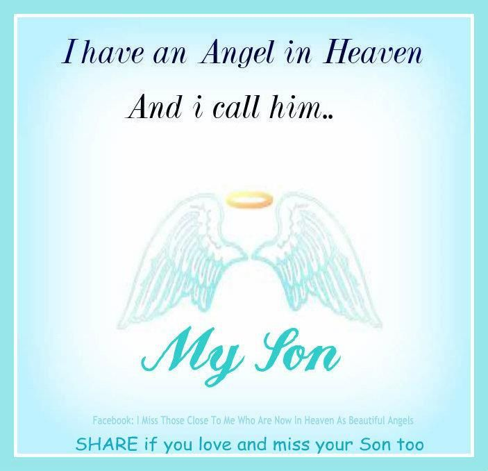 Angel In Heaven I Call My Son Jeromy Pinterest Miss You Dad