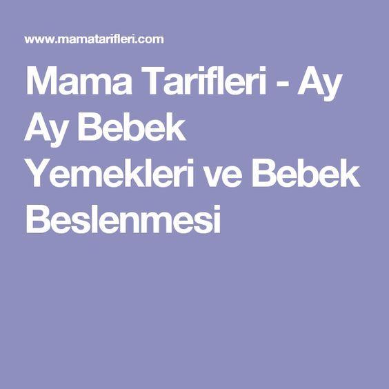 Mama Tarifleri - Ay Ay Bebek Yemekleri ve Bebek Beslenmesi