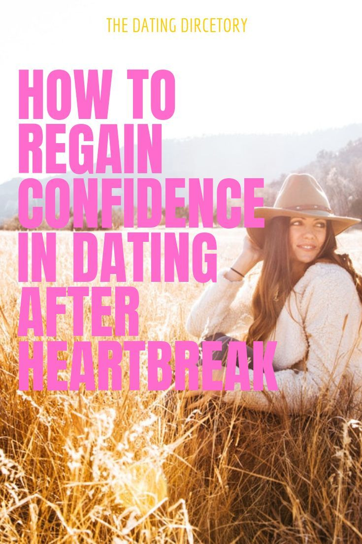 Dating again after heartbreak
