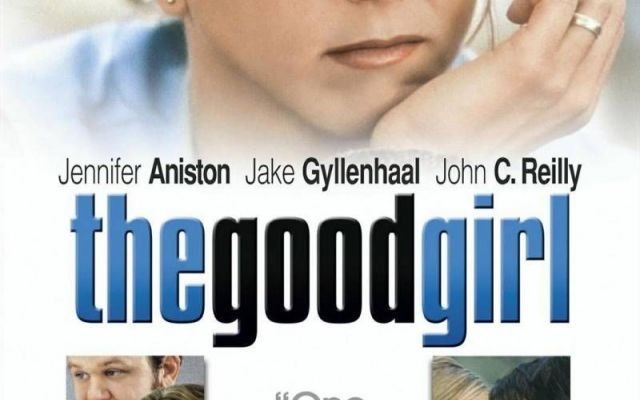 The good girl: Il film del millennio #Cinema #film #thegoodgirl #dramma