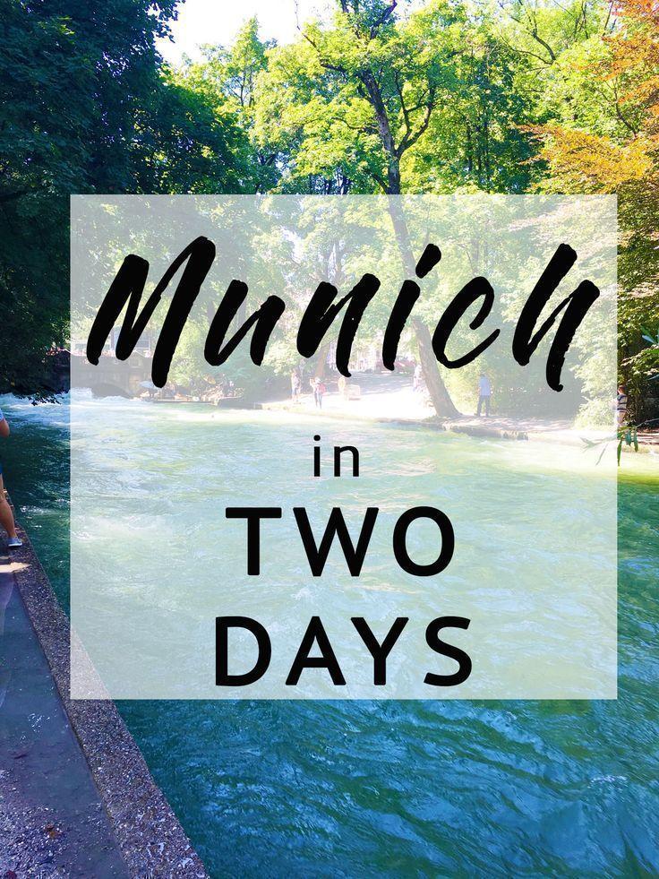 Munich in Two Days