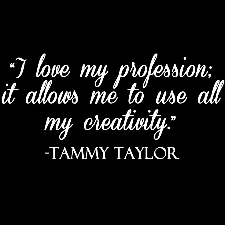 Tammy Taylor Nail Quote