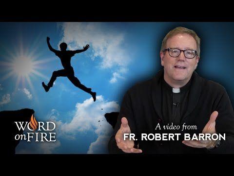 Fr. Robert Barron on What Faith Is and What Faith Isn't - YouTube