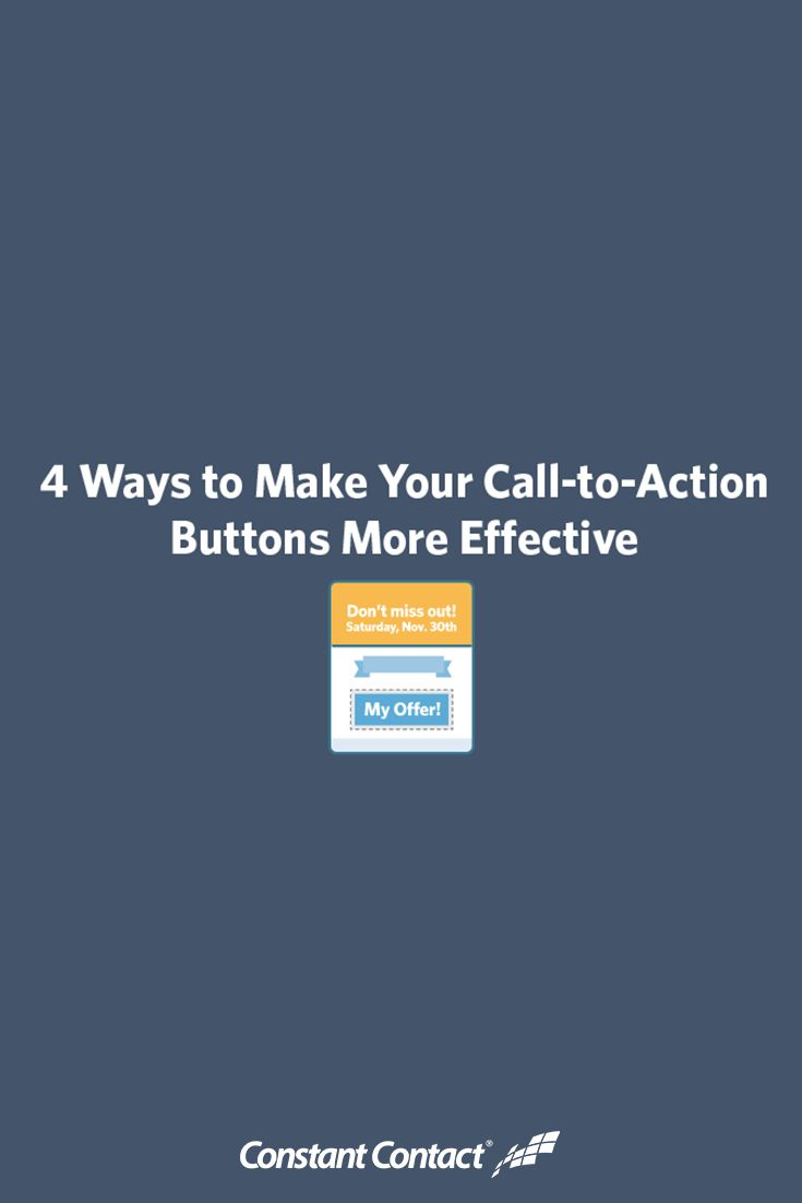 best ideas about call to action marketing 4 ways to make your call to action buttons more effective