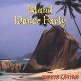 Island Dance Party: Fiesta Latina [CD]