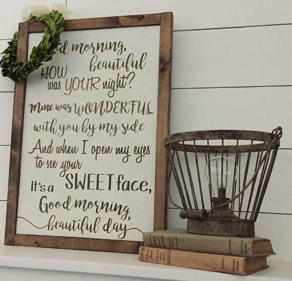 Hey, I found this really awesome Etsy listing at https://www.etsy.com/listing/470816401/good-morning-beautiful-song-lyrics-sign