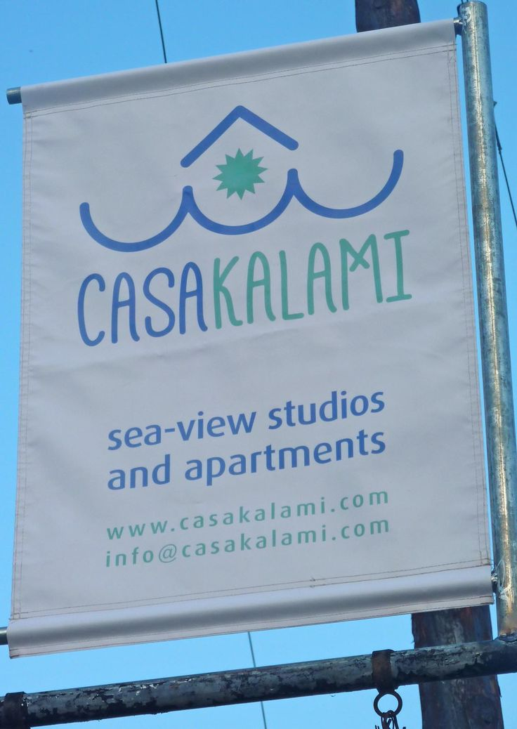 Casa Kalami new sign! Come and visit us!