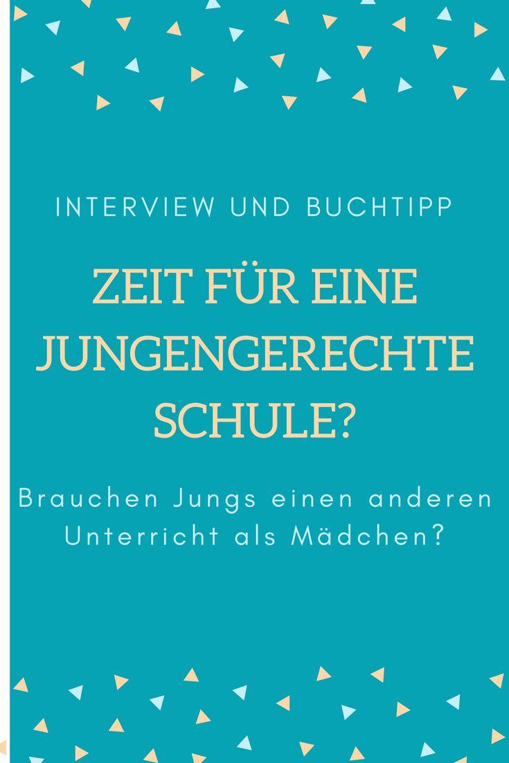 Brauchen Jungs einen anderen Unterricht als Mädchen? Eine Schweizer Autorin sagt ja und sagt: Zeit für eine jungengerechte Erziehung!