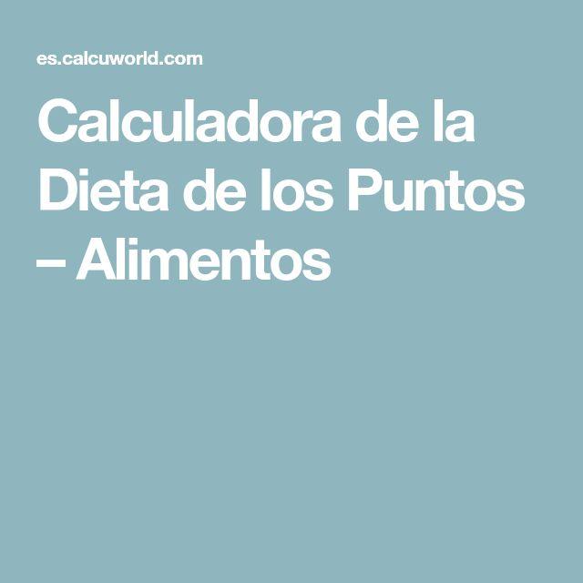 Calculadora de la Dieta de los Puntos – Alimentos