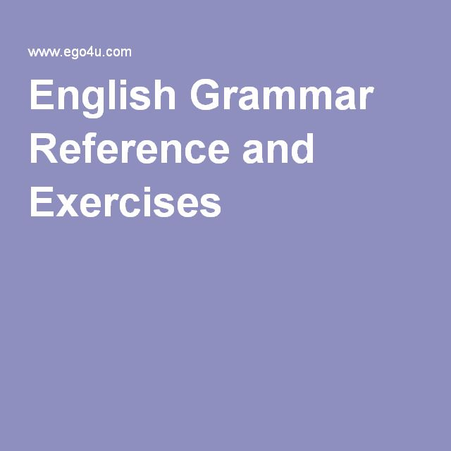 English Grammar Reference and Exercises
