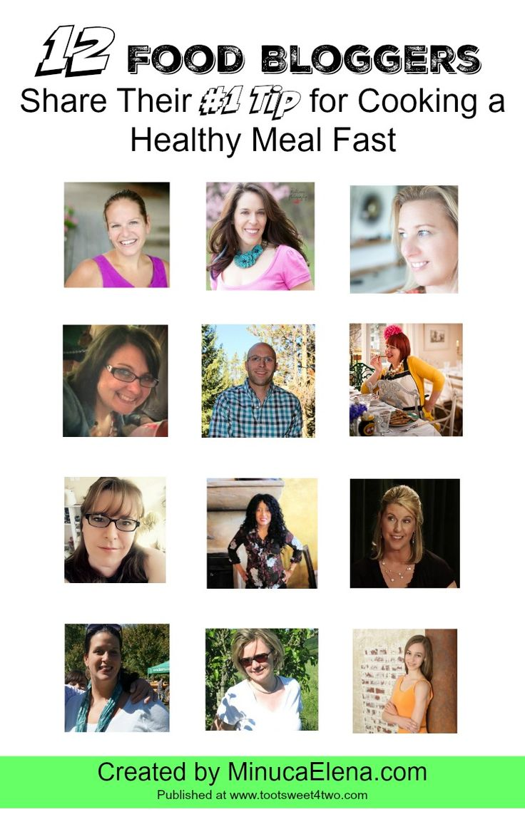 12 Food Bloggers Share Their #1 Tip for Cooking a Healthy Meal Fast - do you…
