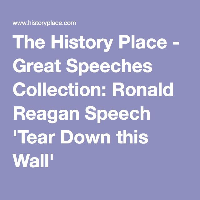 The History Place - Great Speeches Collection: Ronald Reagan Speech 'Tear Down this Wall'