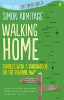Walking Home by Simon Armitage. May be good inspiration for trailwalker challenge.