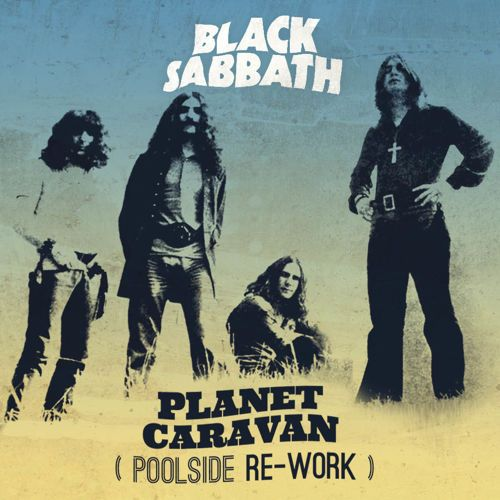 "♫ Black Sabbath • ""Planet Caravan"" (Poolside Rework) [2012] ‪#‎Playlisted‬ on thefreeforma.com Pick up our debut album here: https://poolsi"