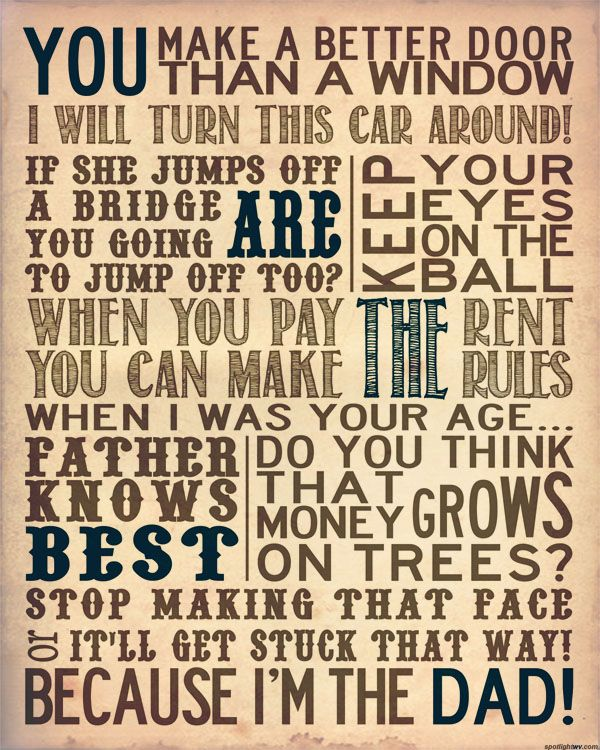 Happy Fathers Day Babe Quotes: HAPPY FATHER'S DAY! JUST A REMINDER OF WHAT DAD WOULD SAY