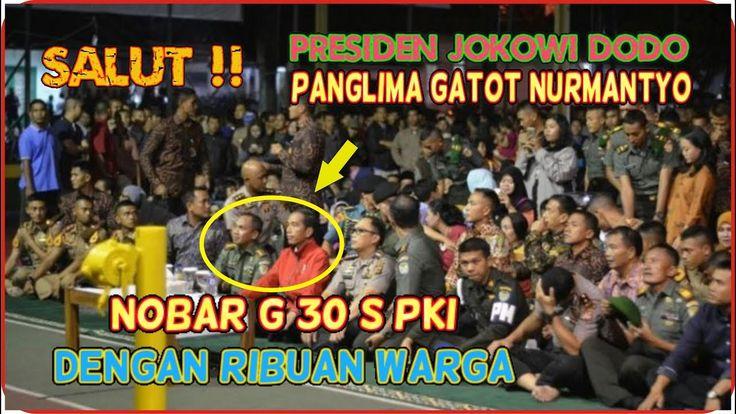 Salut !!Jokowi Dodo dan Panglima Gatot Nurmantyo Nonton Bareng Film G 30...