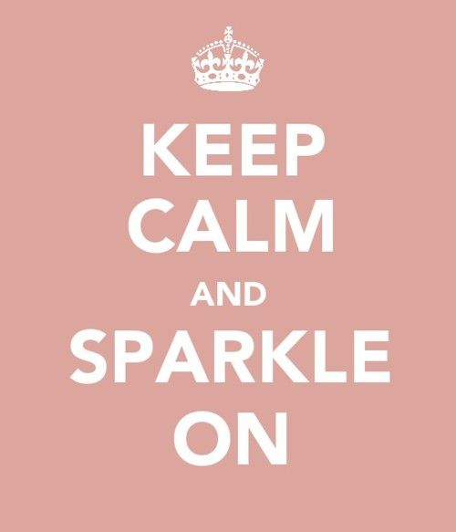 sparkle on: New Life, Bathroom Wall, Princesses Rooms, Well Said, Life Mottos, Sparkle Glitter, Premier Design Jewelry, Pictures Quotes, Keep Calm Signs