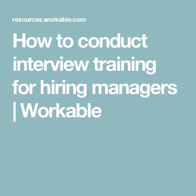 How to conduct interview training for hiring managers | Workable