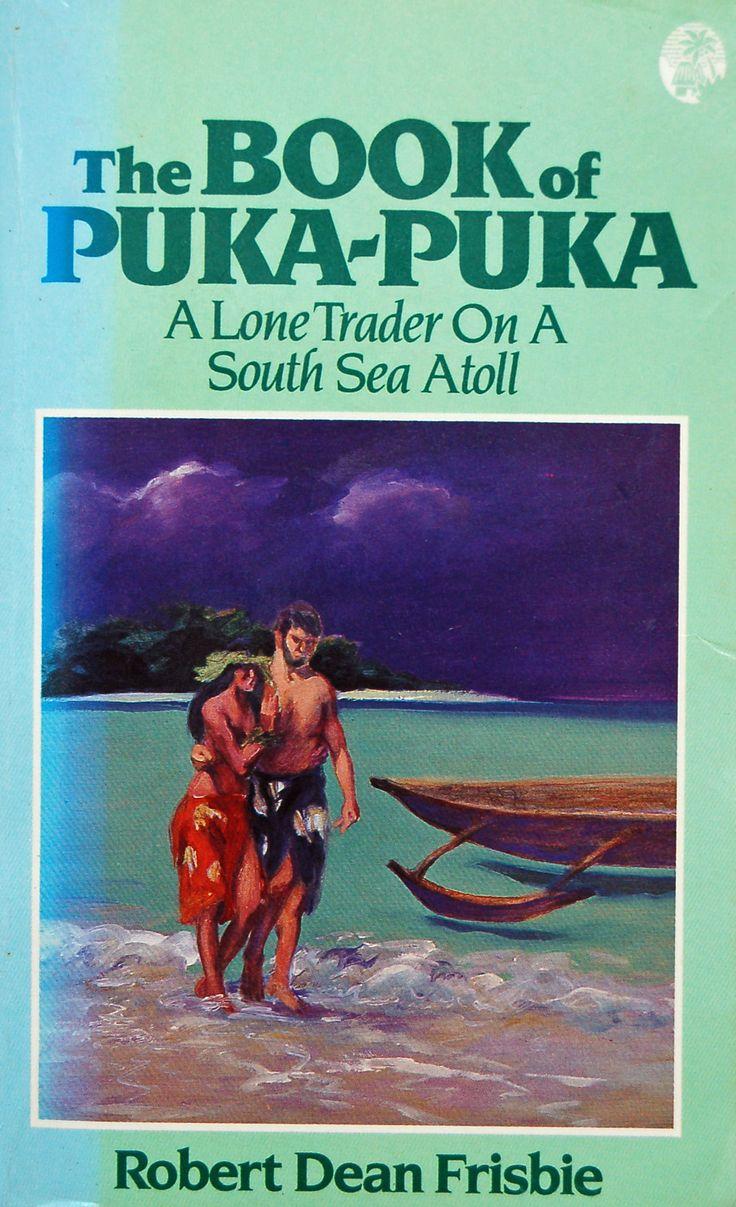 The Book of Puka-Puka: a Lone Trader on a South Sea Atoll by Robert Dean Frisbie https://www.amazon.com/s/ref=nb_sb_ss_i_5_6?url=search-alias%3Ddigital-text&field-keywords=neil+rawlins&sprefix=Neil+R%2Cundefined%2C308