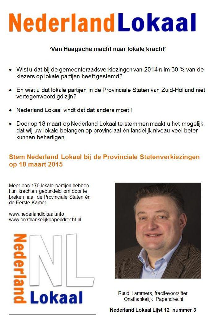 Ruud Lammers. Kandidaat Provinciale Staten Nederland Lokaal Zuid-Holland Meer op: http://www.wekdordrecht.nl/ruud-lammers-kandidaat-provinciale-staten-nederland-lokaal-zuid-holland/#sthash.CgsjvlsX.dpuf