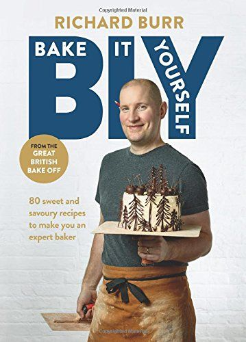B.I.Y: Bake it Yourself: A Manual for Everyday Baking by Richard Burr http://smile.amazon.com/dp/1849496994/ref=cm_sw_r_pi_dp_.Grjwb1GEZZMV