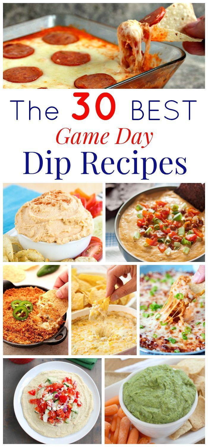 The 30 Best Dip Recipes for Game Day - hot or cold, creamy or crunchy, cheesy or fresh, your tailgate party menu is covered!