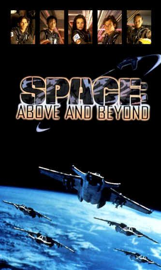 SPACE: ABOVE AND BEYOND - Politicized sf before Galactica came around. Somewhat uneven show, but very good for its time.