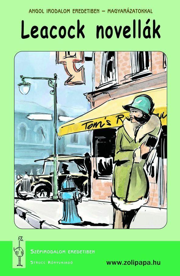 Leacock novellák - magyarázatokkal Terjedelem: 77 oldal Leírás: Kötetünk az angol nyelvű irodalom egyik legnagyobb humoristájának novelláiból válogat. Leacock elbeszéléseiben nevetséges jellemek és tréfás helyzetek sorát állítja elénk könnyed iróniával, amely mögül mély emberszeretet sugárzik. A Karinthy által is szívesen fordított szerző műveiből adunk át egy csokorral.  www.zolipapa.hu