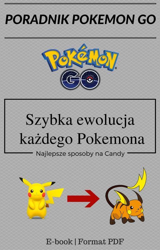 Szybka ewolucja pokemona w Pokemon GO | Sprawdź najlepszy poradnik do gry jak zdobyć CANDY!
