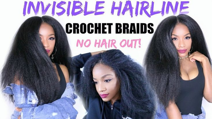Crochet Braids Natural Hairline : How to SLAY Your Crochet Braids - NEW Invisible Hairline Method [Video ...