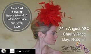 Repost from @sfcfoundtn using @RepostRegramApp - Early Bird Discount... Australias biggest Charity Horse racing Day at Rosehill Gardens Racecourse is on again. Book a table of 10 before 30 June and SAVE $200.  Last year's event was lots of FUN. Race day is Saturday 26th August 2017 at the Grand Pavilion with French champagne a gourmet lunch 5-hour drinks package dancing and entertainment and 8 horse races. (The price per table of 10 is $2100). The more tickets and tables the Sanfilippo…