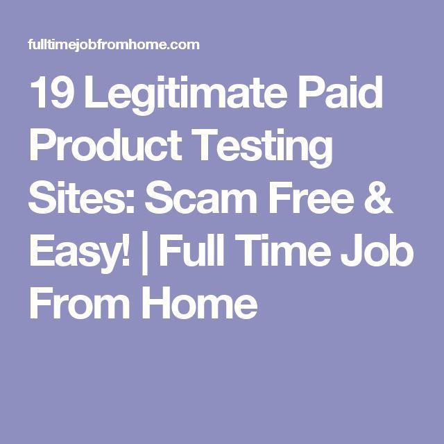 19 Legitimate Paid Product Testing Sites: Scam Free U0026 Easy! | Full Time Job