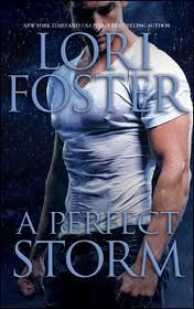 Cara's Book Boudoir: A Perfect Storm by Lori Foster Review