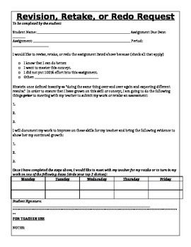 "Classroom form used for students to ""apply"" for a retake, revision, or redo.  Supports Wormelli's ideas of accountability and ""relearning"" before retaking an assessment or redoing and assignment."